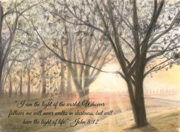 "Seasons of Faith Spring ""Light of the World"" John 8:12"